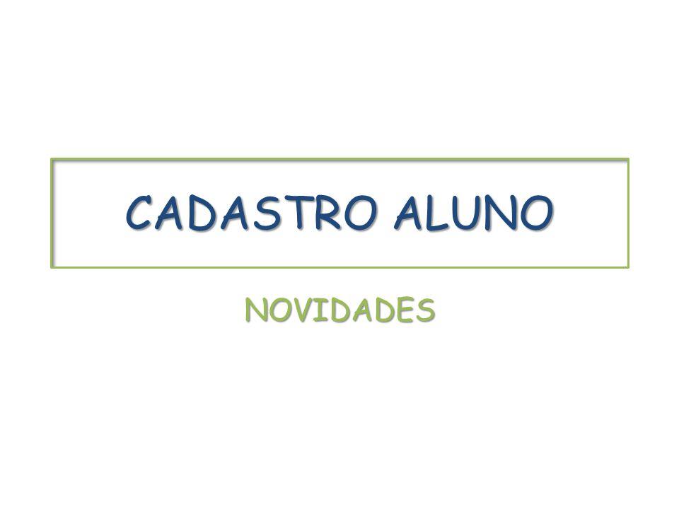 CADASTRO ALUNO NOVIDADES