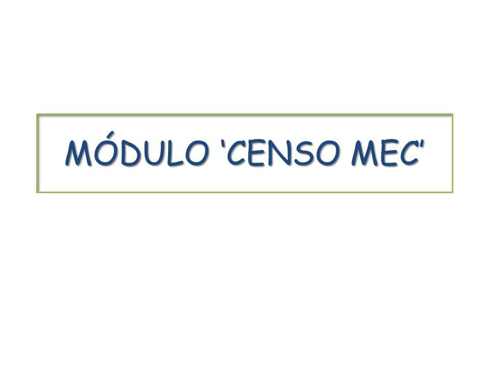 MÓDULO CENSO MEC