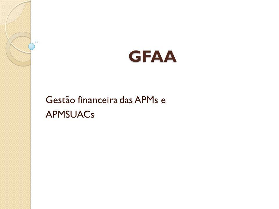 GFAA Gestão financeira das APMs e APMSUACs