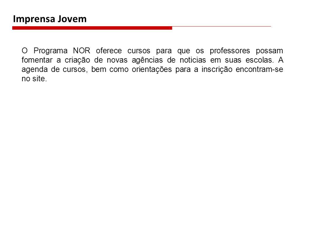 O Programa NOR oferece cursos para que os professores possam fomentar a criação de novas agências de noticias em suas escolas. A agenda de cursos, bem