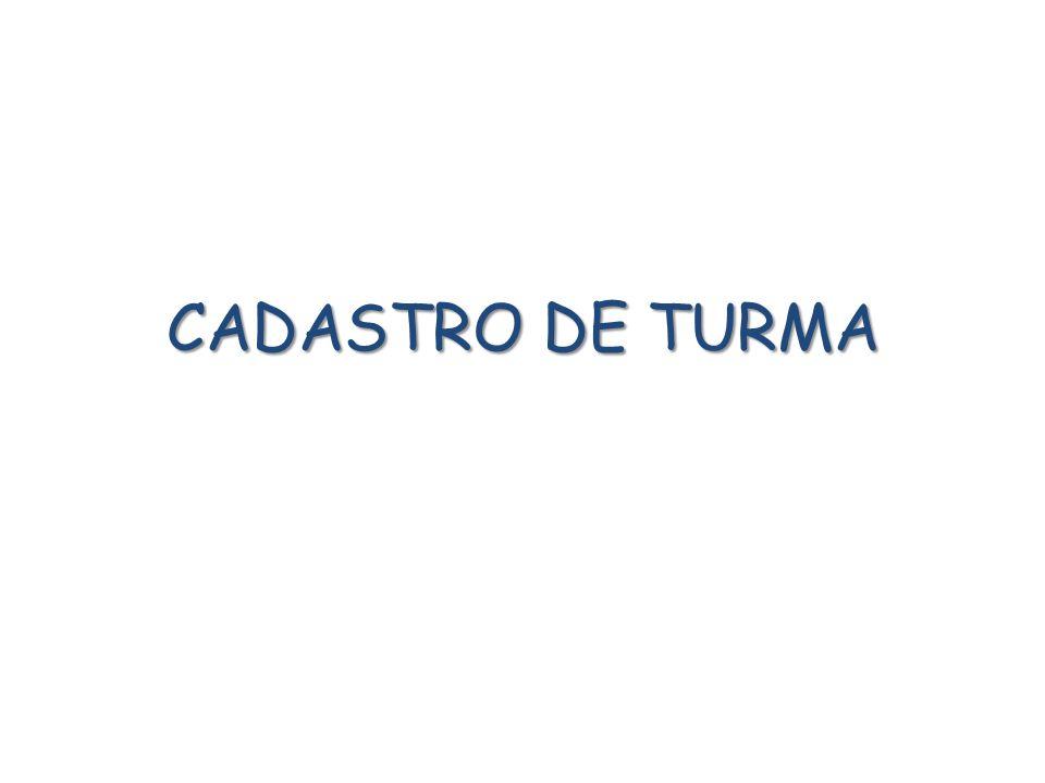 CADASTRO DE TURMA