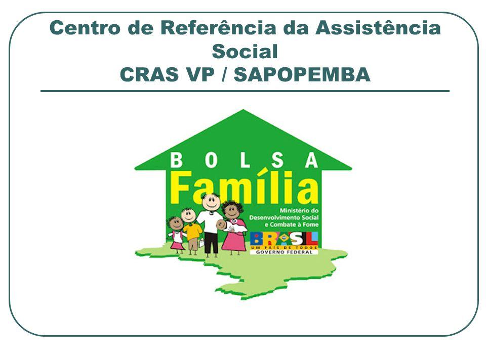 Centro de Referência da Assistência Social CRAS VP / SAPOPEMBA