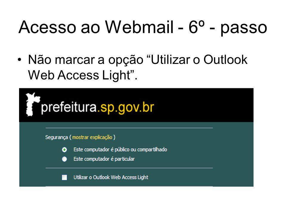 Acesso ao Webmail - 7º - passo Informar Domínio\Nome de usuário de servidor com acesso ao Outlook da unidade.