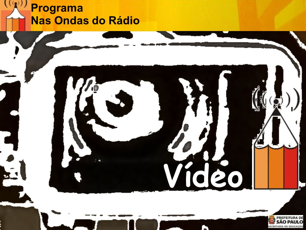 Programa Nas Ondas do Rádio Vídeo
