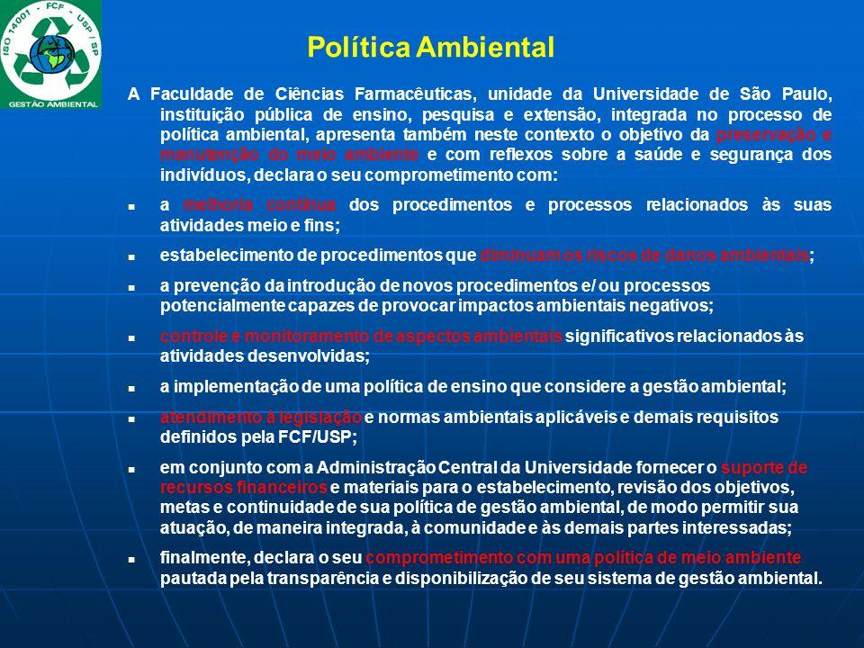 A Faculdade de Ciências Farmacêuticas, unidade da Universidade de São Paulo, instituição pública de ensino, pesquisa e extensão, integrada no processo