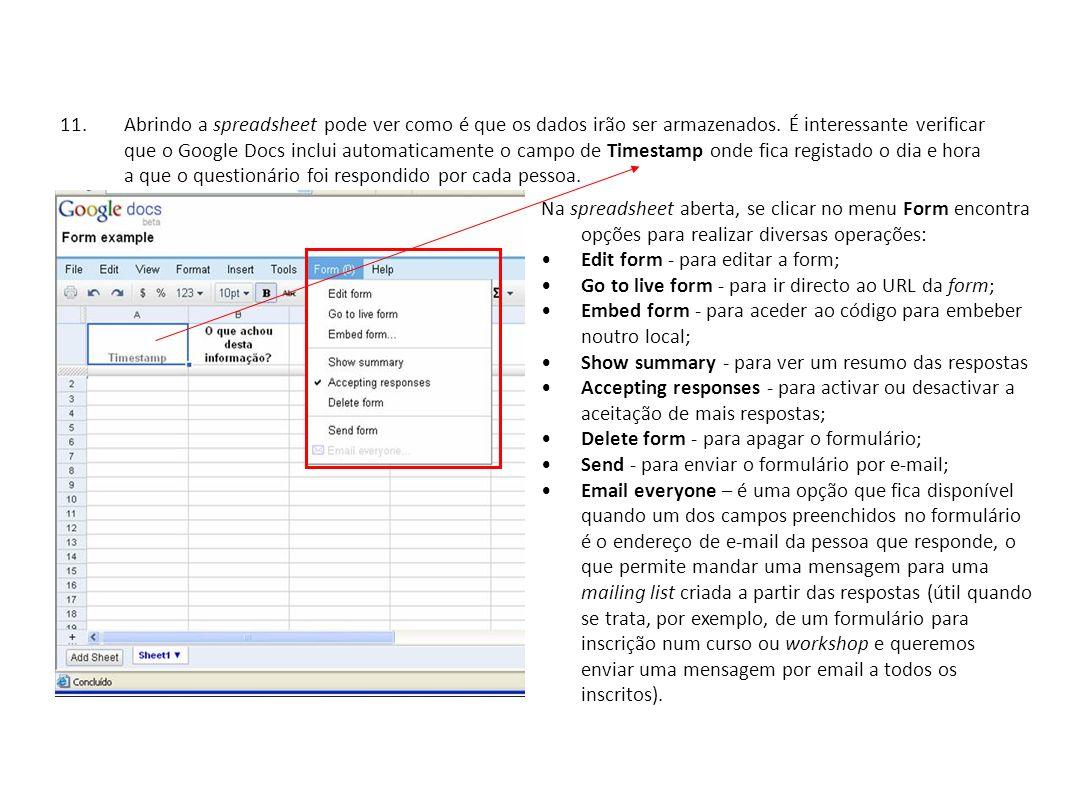 11.Abrindo a spreadsheet pode ver como é que os dados irão ser armazenados.