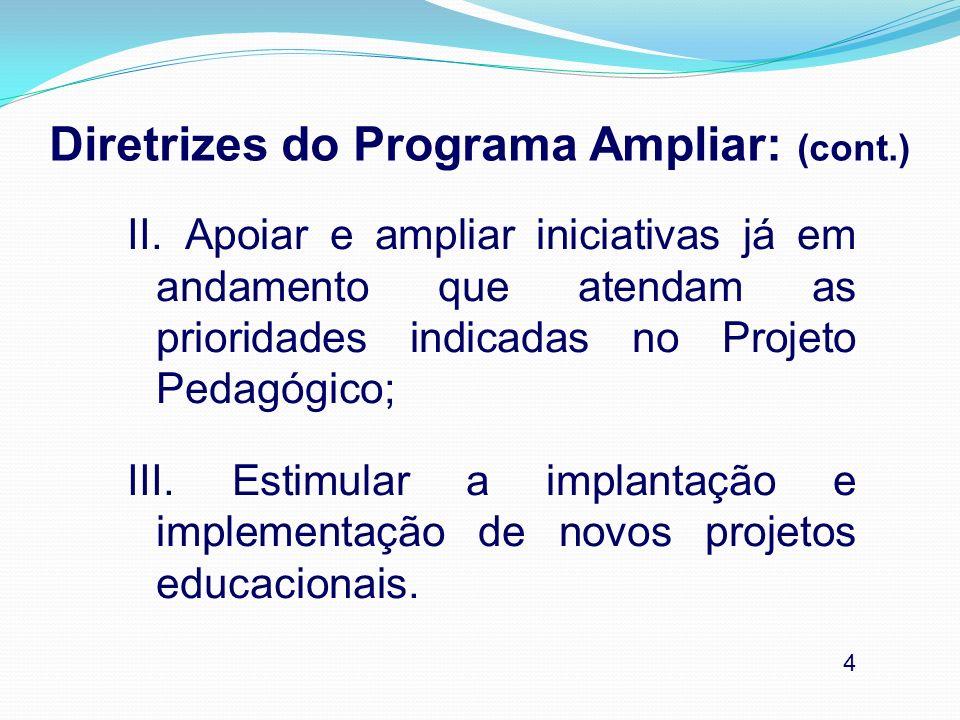I.Diretoria de Planejamento/DTPE/DOT-P: (cont.) e) Subsidiar as Equipes da U.E.s na elaboração/revisão e desenvolvimento do Plano de Trabalho a partir das avaliações semestrais; f) Propor atividades de formação indicadas por SME em parceria com o Supervisor Escolar; g) Indicar necessidades para implantação do Programa à SME.