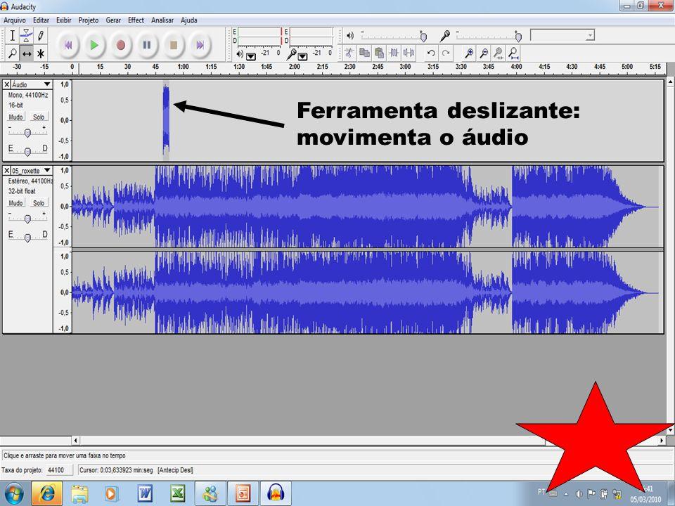 Importa áudio: 1º)CLICAR em: projeto 2º)CLICAR em: Importar áudio