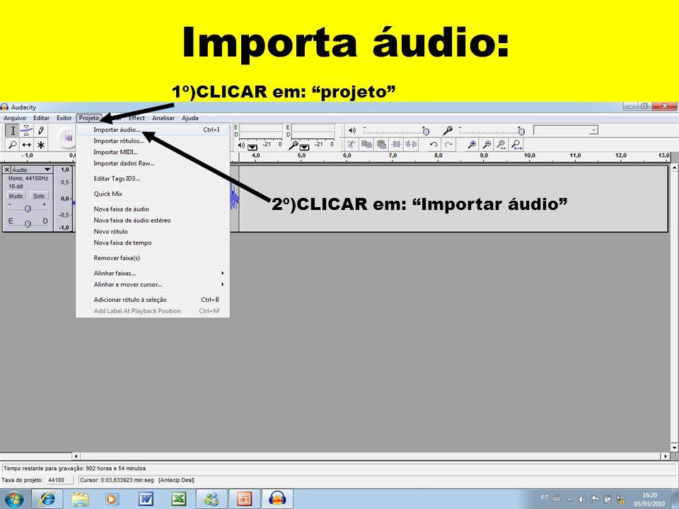 1º)Selecionar o local da música 2º)CLICAR na música 3º)CLICAR em abrir