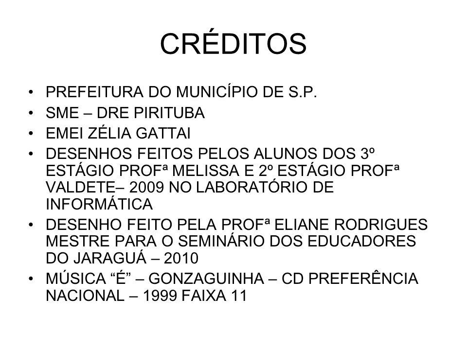 CRÉDITOS PREFEITURA DO MUNICÍPIO DE S.P.