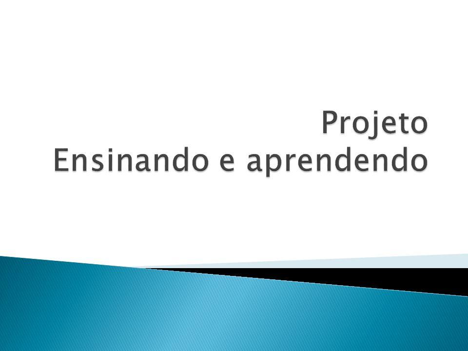 O projeto foi pensado na intenção de trabalhar noções de responsabilidade assumindo o papel de professor, valorizando sua importância e atividades desenvolvidas.