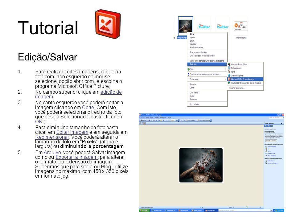 Tutorial Edição/Salvar 1.Para realizar cortes imagens, clique na foto com lado esquerdo do mouse, selecione, opção abrir com, e escolha o programa Mic