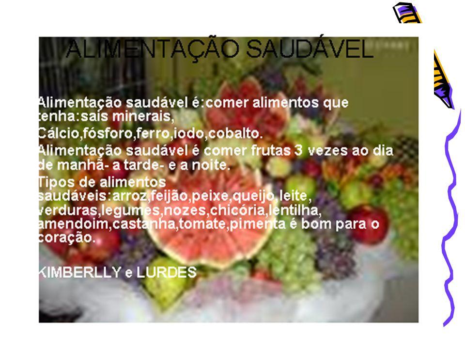 ALIMENTAÇÃO SAUDÁVEL Alimentação Saudável.