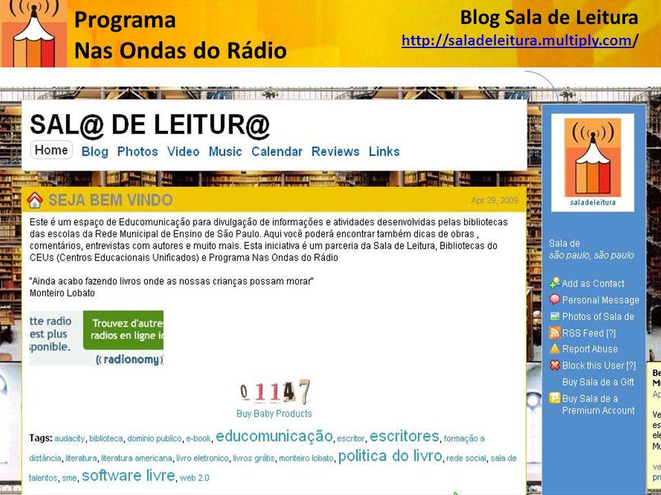 Blog Sala de Leitura http://saladeleitura.multiply.comhttp://saladeleitura.multiply.com/