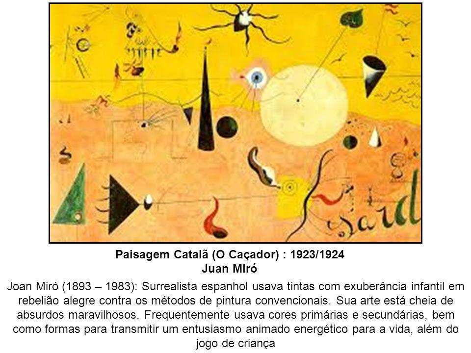Joan Miró (1893 – 1983): Surrealista espanhol usava tintas com exuberância infantil em rebelião alegre contra os métodos de pintura convencionais. Sua
