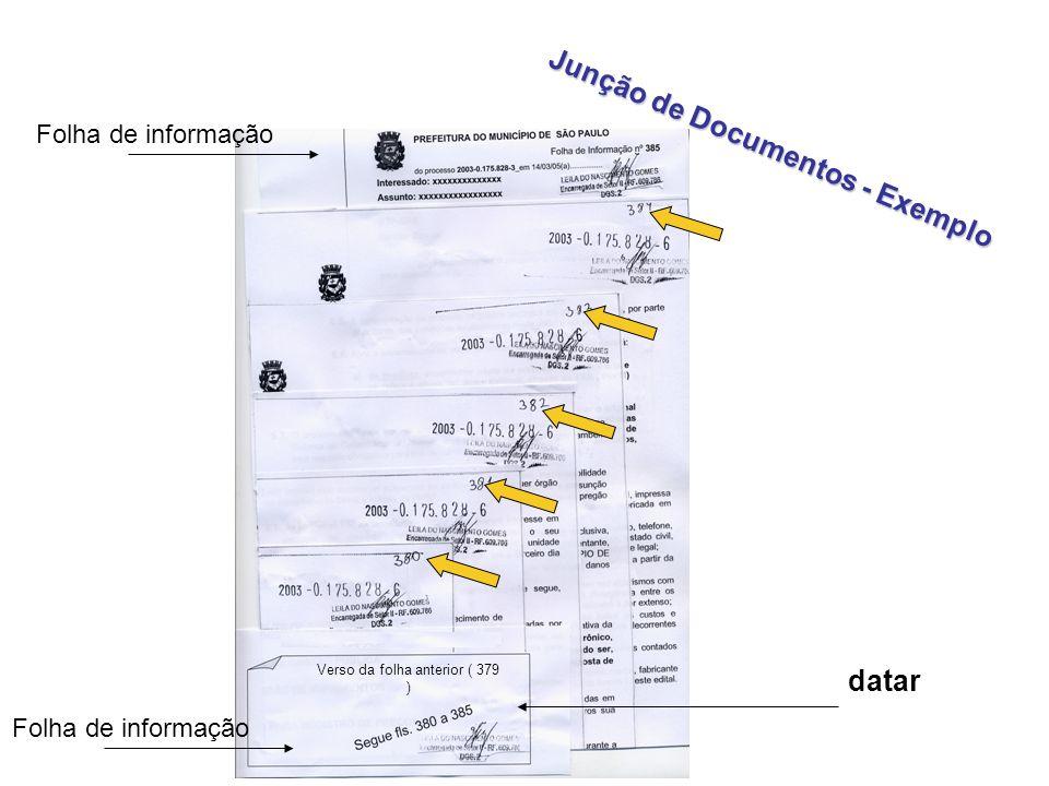 PREFEITURA DO MUNICÍPIO DE SÃO PAULO Folha de Informação nº do processo 2007-0.023.568-9, em 22.1.14 (a)................ Modelo Oficial Interessado: x