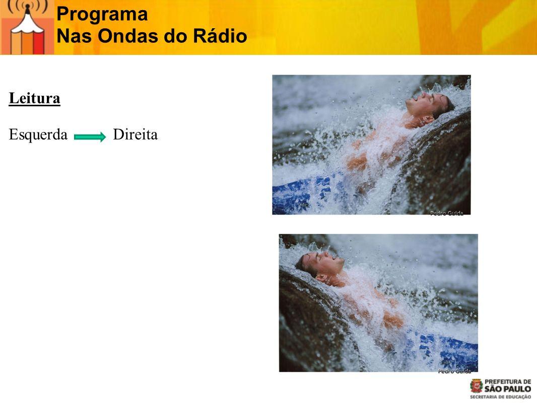 Programa Nas Ondas do Rádio Fluxo de trabalho 2 Qualidade da imagem