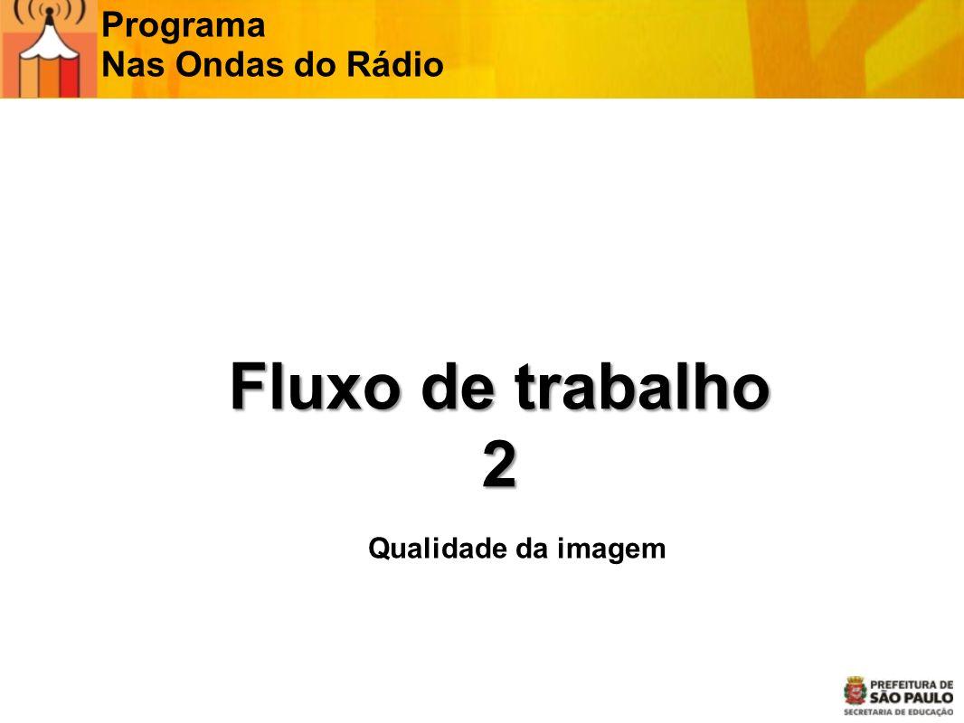 Programa Nas Ondas do Rádio Câmeras