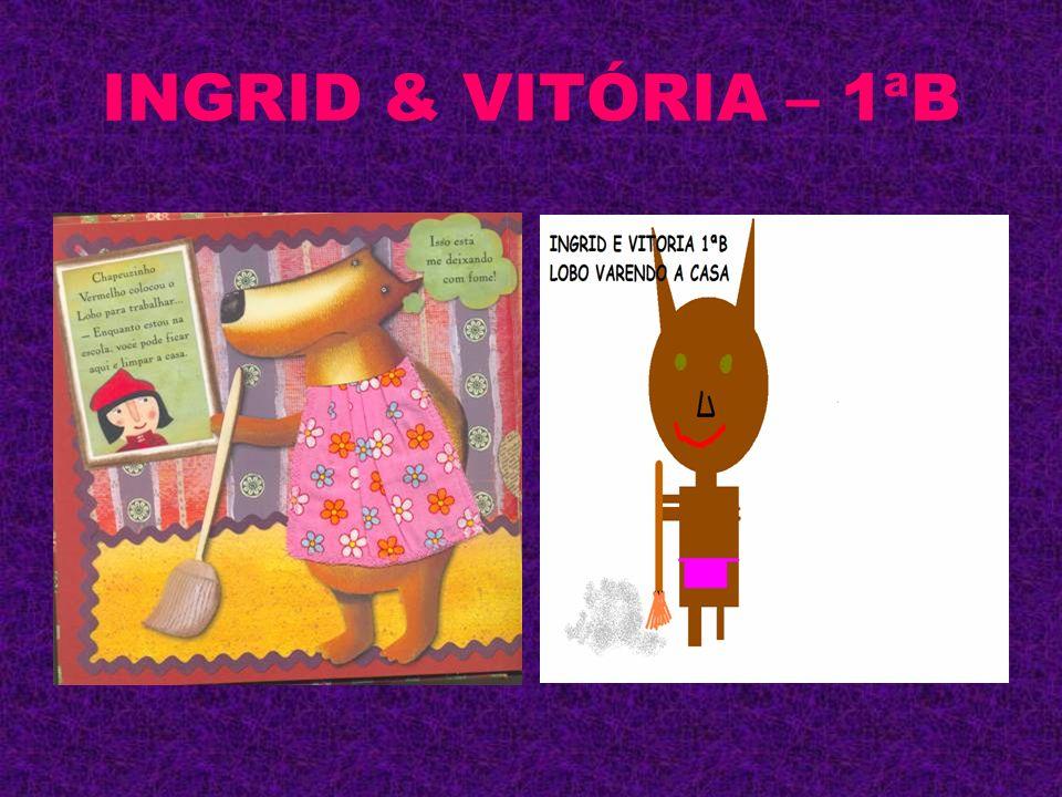 INGRID & VITÓRIA – 1ªB