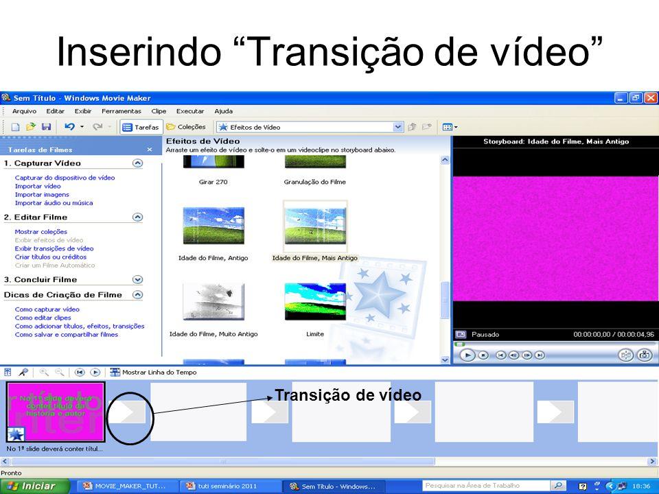 Inserindo Transição de vídeo Transição de vídeo