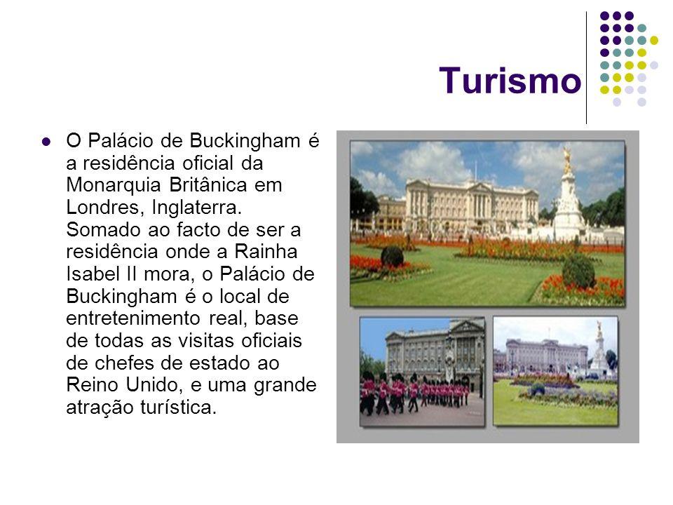 Turismo O Palácio de Buckingham é a residência oficial da Monarquia Britânica em Londres, Inglaterra. Somado ao facto de ser a residência onde a Rainh