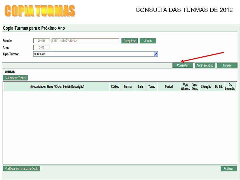 CONSULTA DAS TURMAS DE 2012