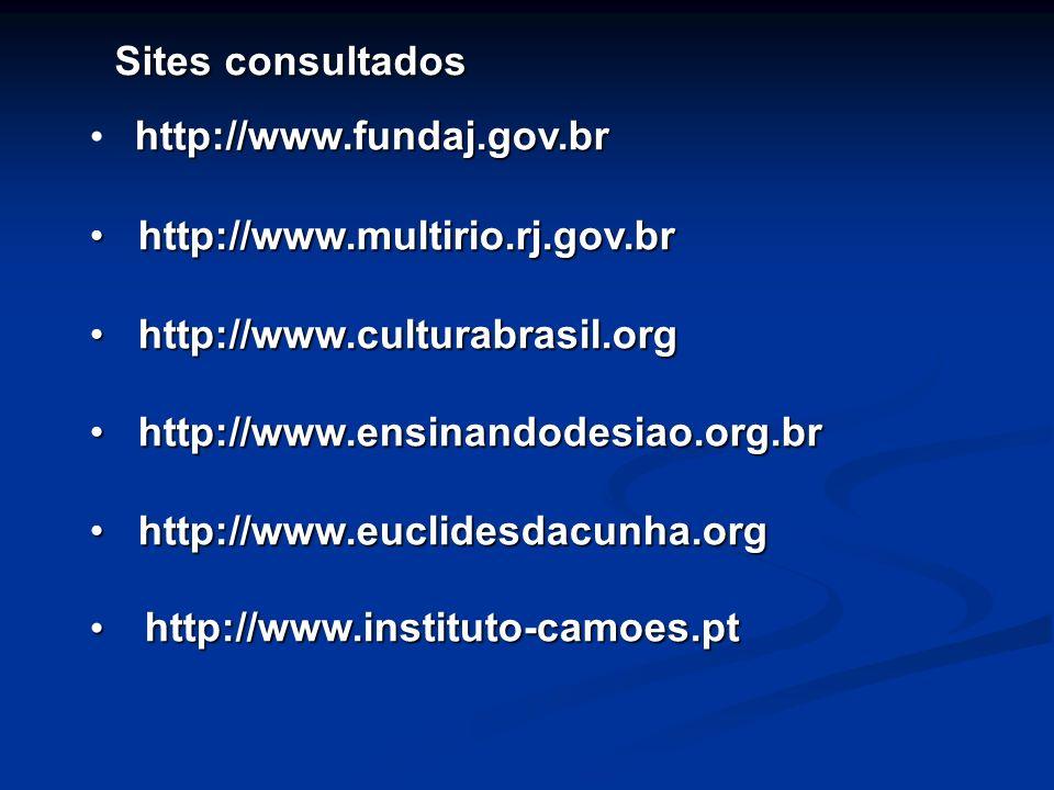 http://www.fundaj.gov.br http://www.multirio.rj.gov.br http://www.multirio.rj.gov.br http://www.culturabrasil.org http://www.culturabrasil.org http://