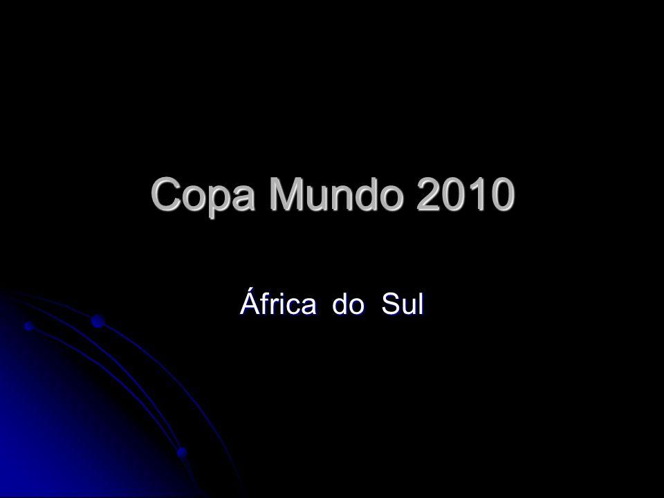 Copa Mundo 2010 África do Sul