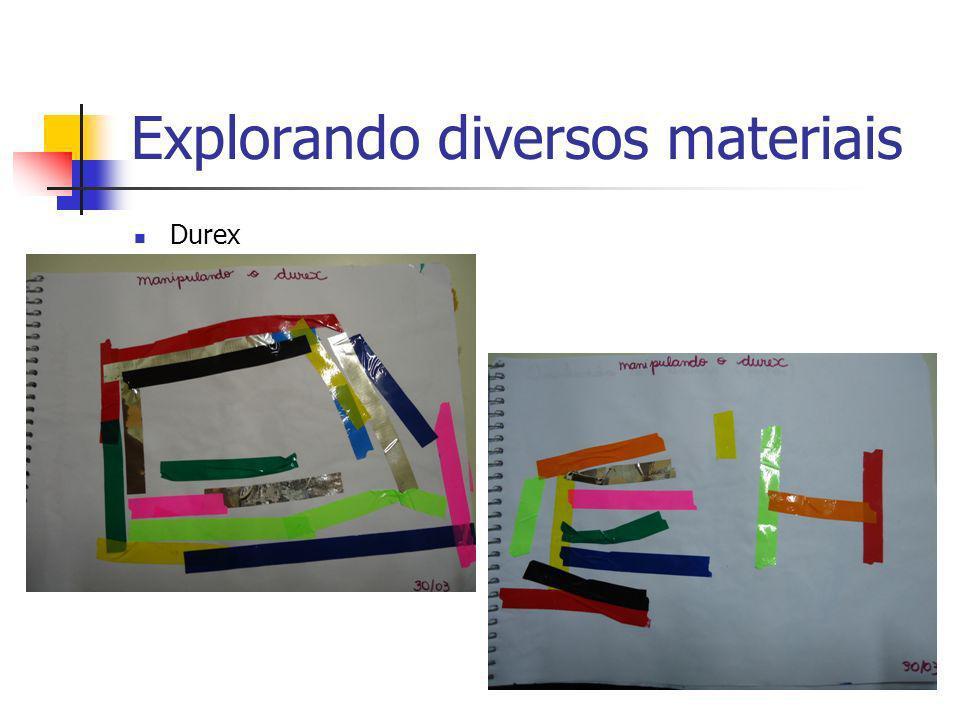 Explorando diversos materiais Durex