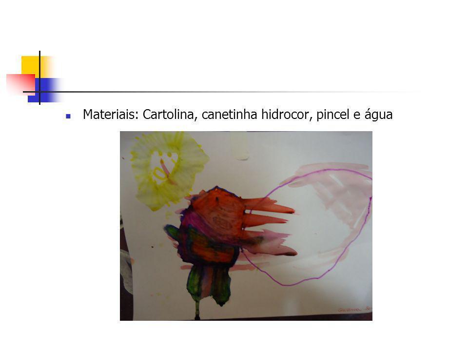 Materiais: Cartolina, canetinha hidrocor, pincel e água