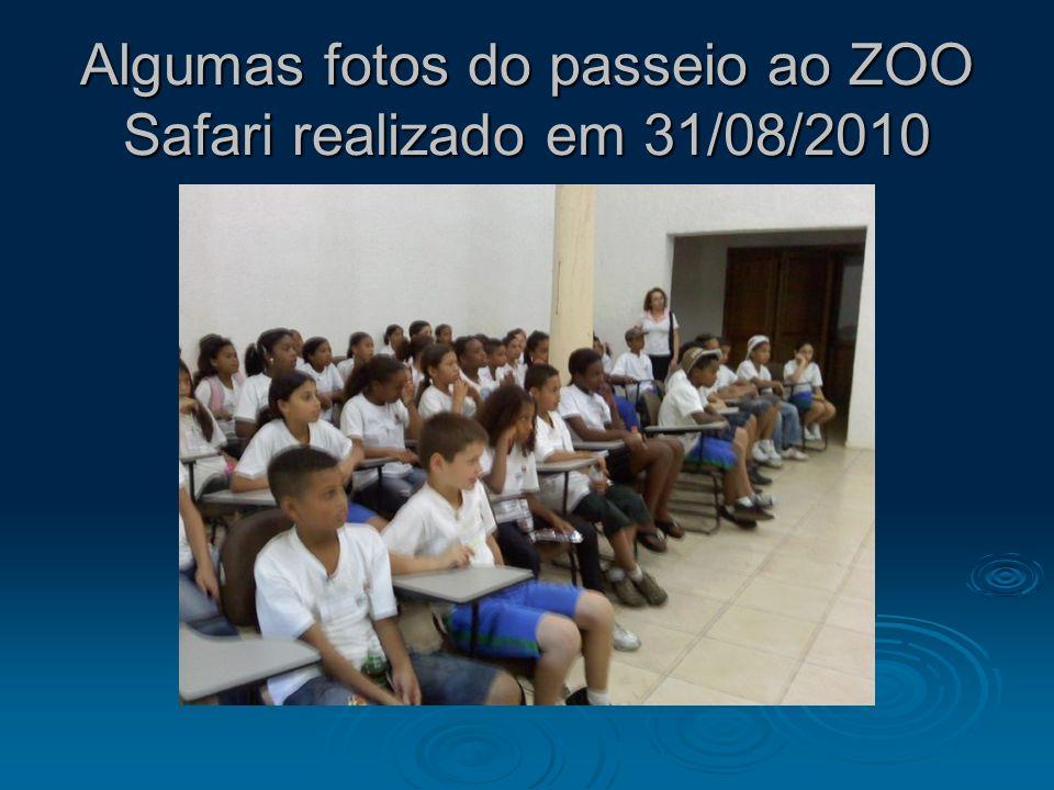 Algumas fotos do passeio ao ZOO Safari realizado em 31/08/2010