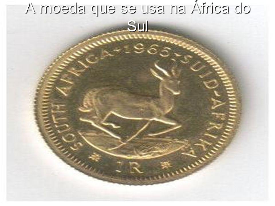A moeda que se usa na África do Sul