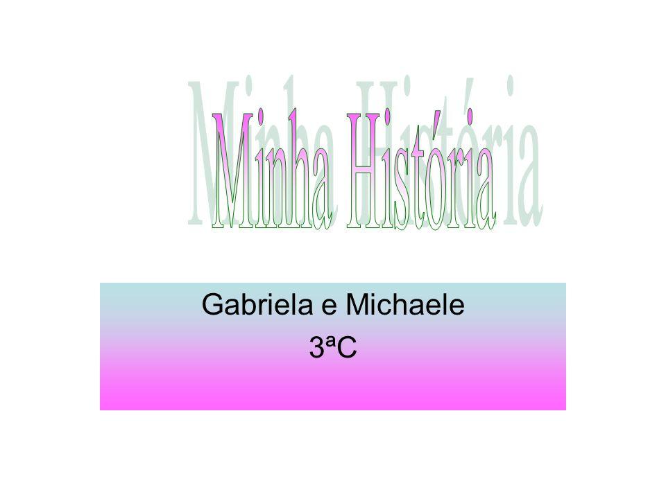 Gabriela e Michaele 3ªC
