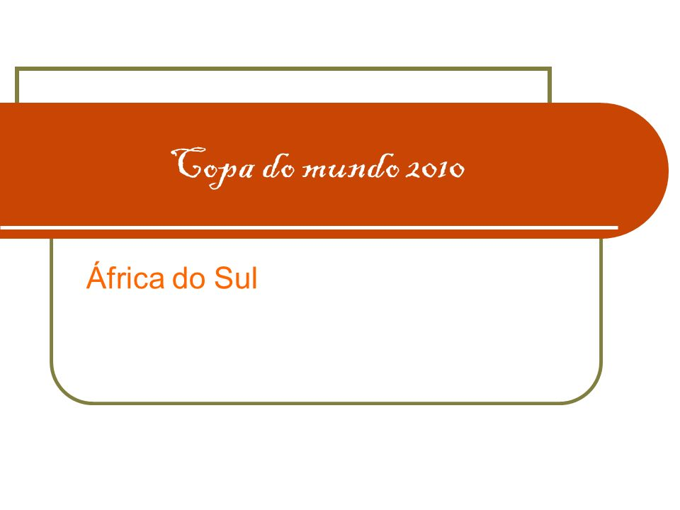 Copa do mundo 2010 África do Sul