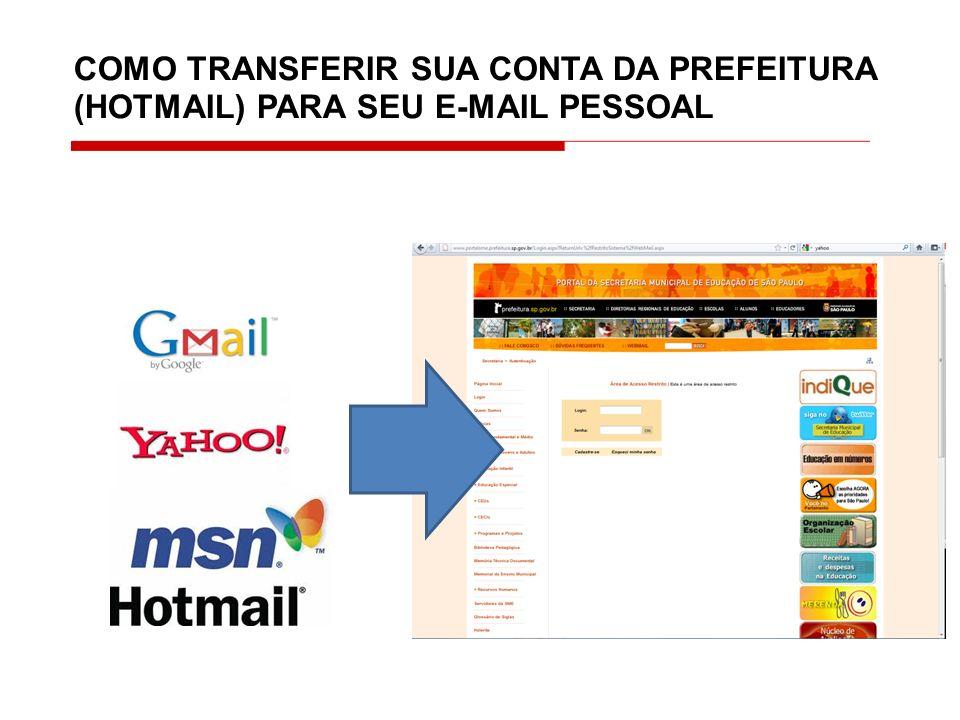 Clique em webmail Abra seu e- mail no Portal SME.