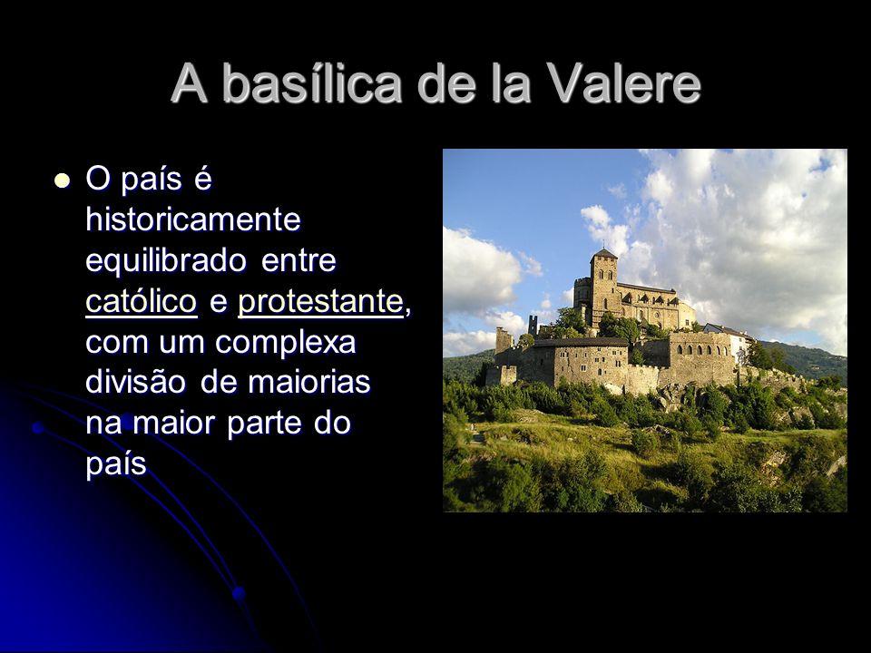 A basílica de la Valere O país é historicamente equilibrado entre católico e protestante, com um complexa divisão de maiorias na maior parte do país O país é historicamente equilibrado entre católico e protestante, com um complexa divisão de maiorias na maior parte do país católicoprotestante católicoprotestante O país