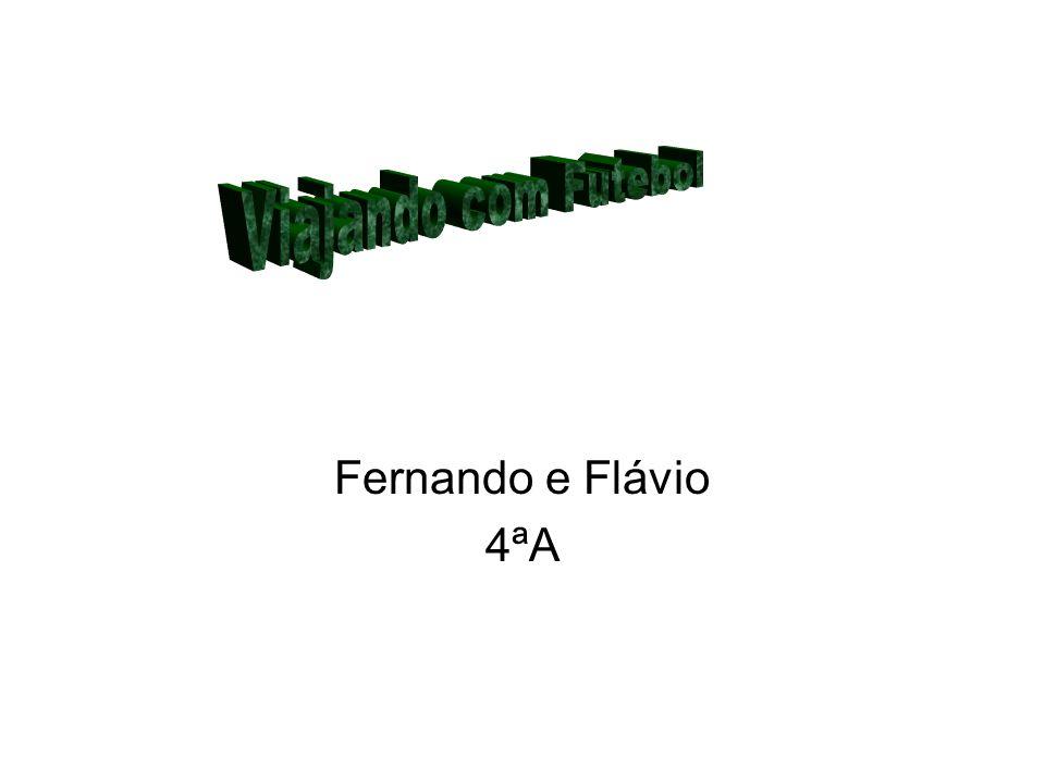 Fernando e Flávio 4ªA