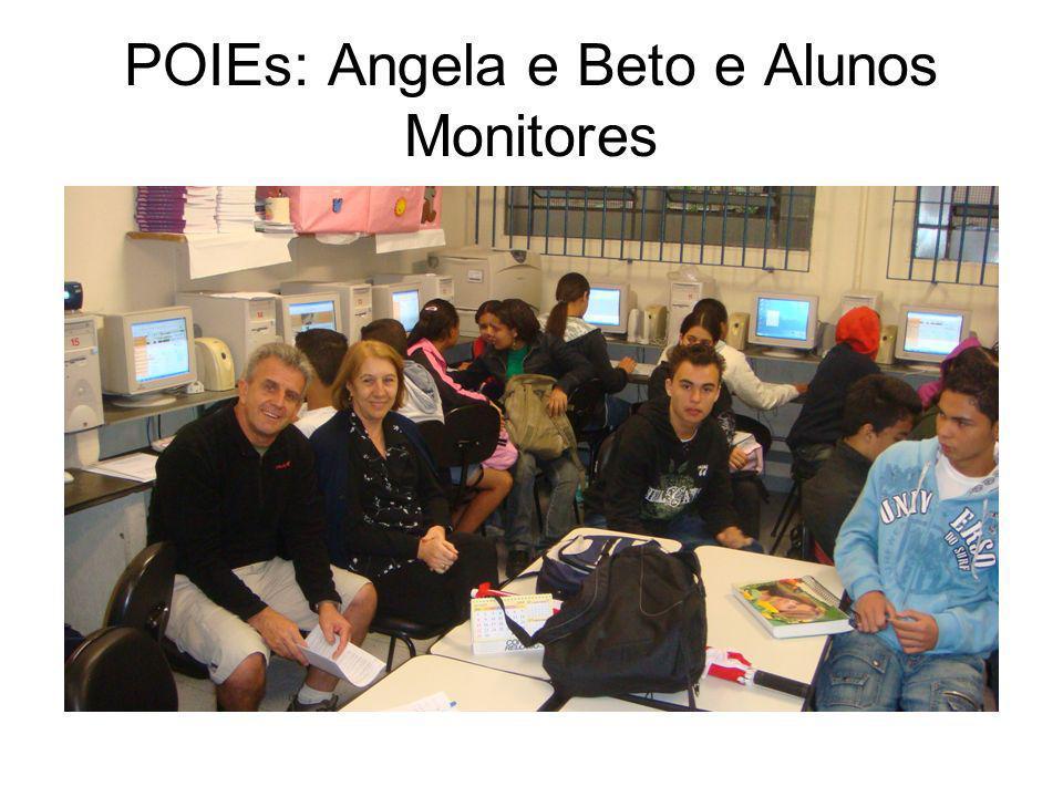 POIEs: Angela e Beto e Alunos Monitores