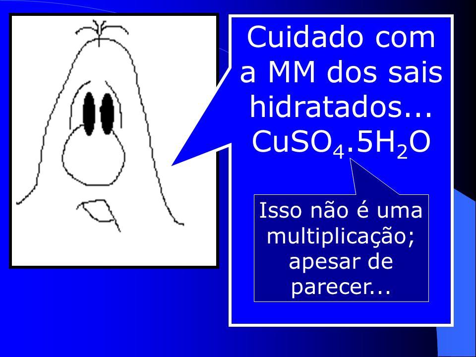 Massa molecular (MM) soma da massa dos átomos de uma molécula (união de ametal + ametal ouH).