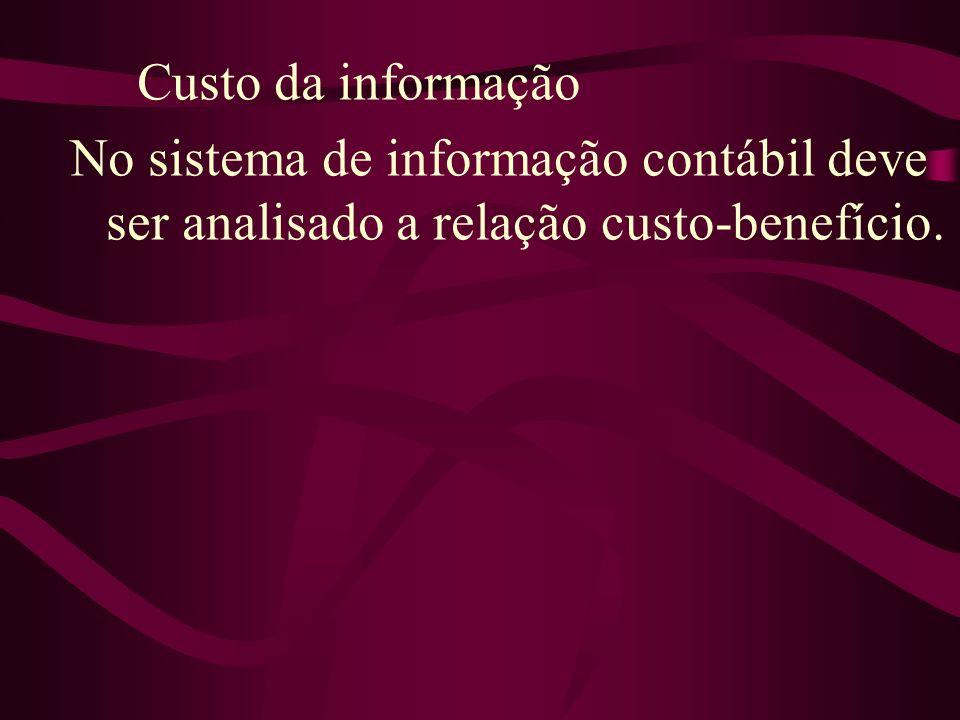 Construção dos relatórios e características da informação contábil Visão do contador e posição do usuário Rapidez da informação e prazos para entrega dos relatórios Exatidão