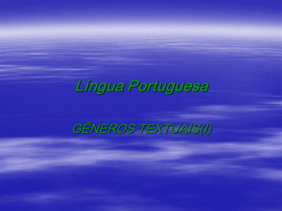 Língua Portuguesa GÊNEROS TEXTUAIS(I)
