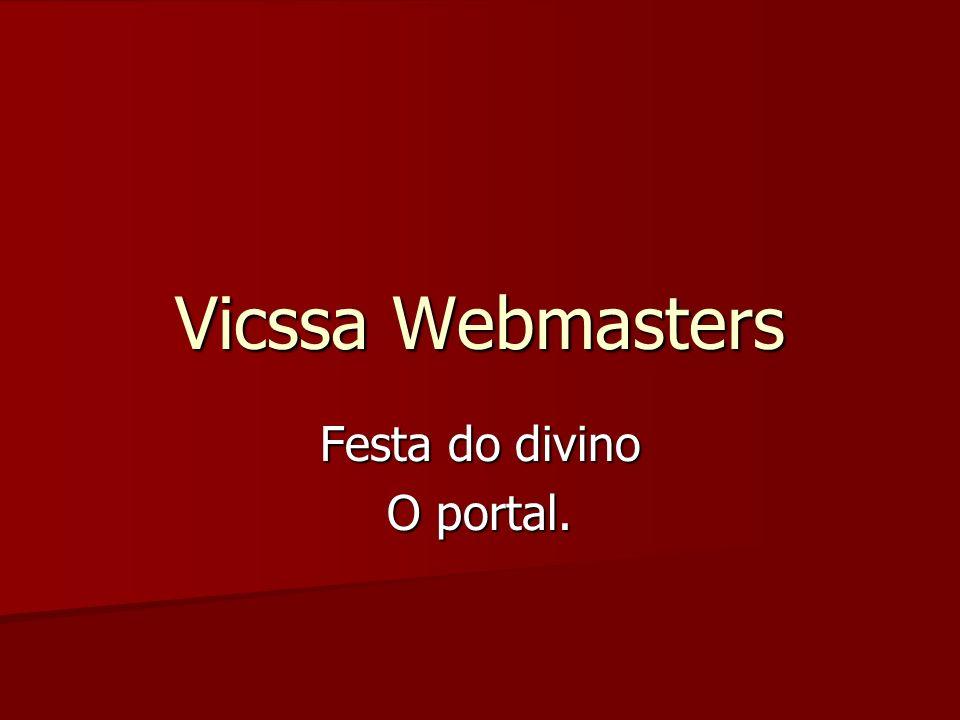 Vicssa Webmasters Festa do divino O portal.