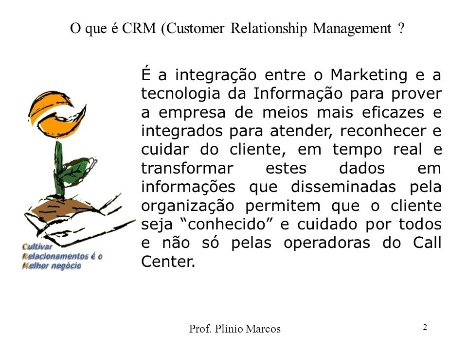 Prof. Plínio Marcos 2 É a integração entre o Marketing e a tecnologia da Informação para prover a empresa de meios mais eficazes e integrados para ate