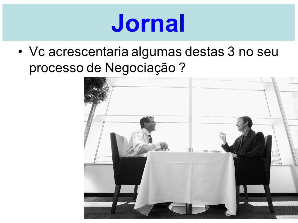 Jornal Vc acrescentaria algumas destas 3 no seu processo de Negociação ? A Ornellas - UMC