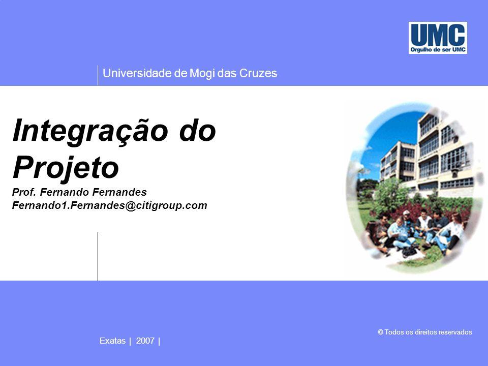 Universidade de Mogi das Cruzes © Todos os direitos reservados Exatas   2005   42 4.7 Encerrar o projeto O processo Encerrar o projeto envolve a realização da parte de encerramento do projeto do plano de gerenciamento do projeto.
