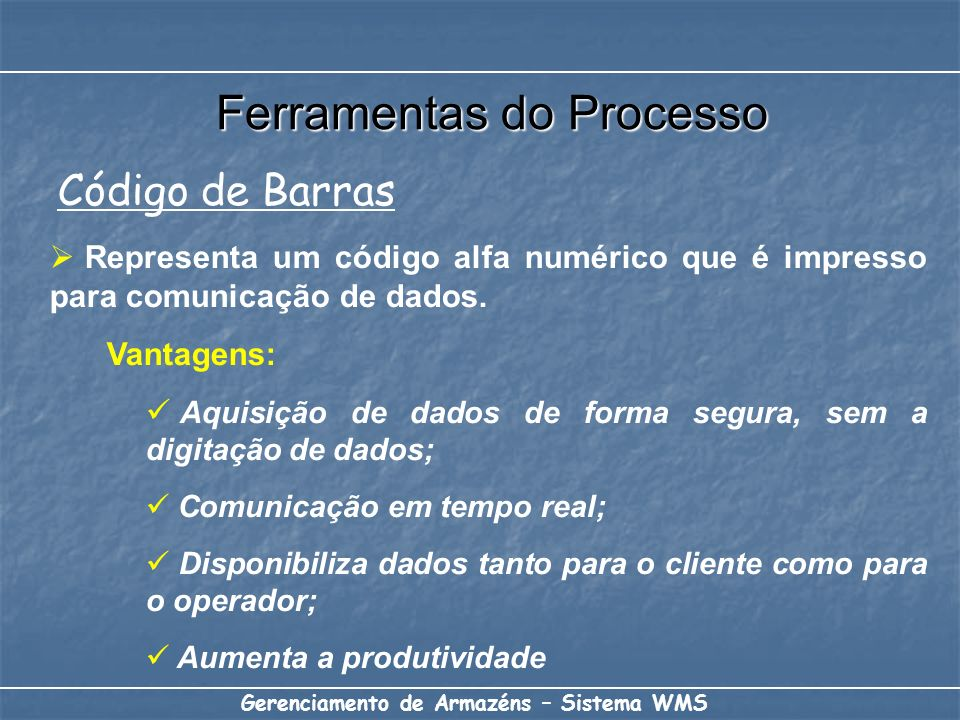 Representa um código alfa numérico que é impresso para comunicação de dados. Vantagens: Aquisição de dados de forma segura, sem a digitação de dados;