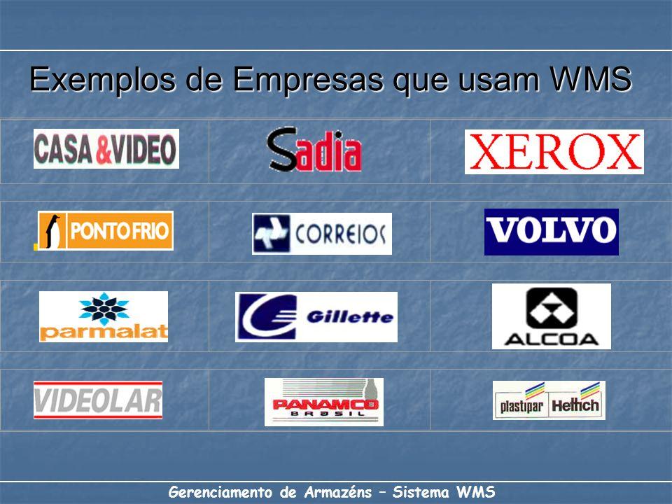 Exemplos de Empresas que usam WMS Gerenciamento de Armazéns – Sistema WMS