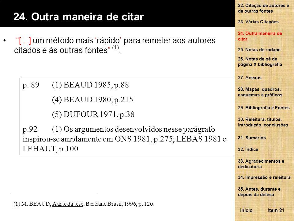 Segundo Beaud (1985, p.