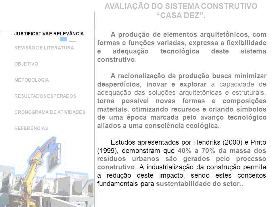 JUSTIFICATIVA E RELEVÂNCIA AVALIAÇÃO DO SISTEMA CONSTRUTIVO CASA DEZ.