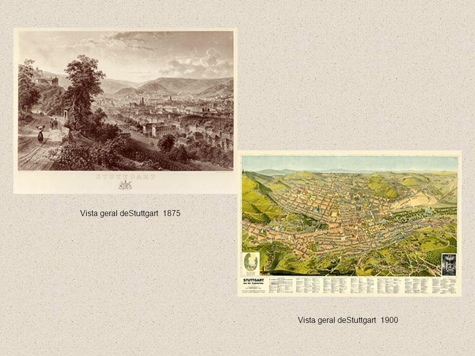 Vista geral deStuttgart 1900 Vista geral deStuttgart 1875